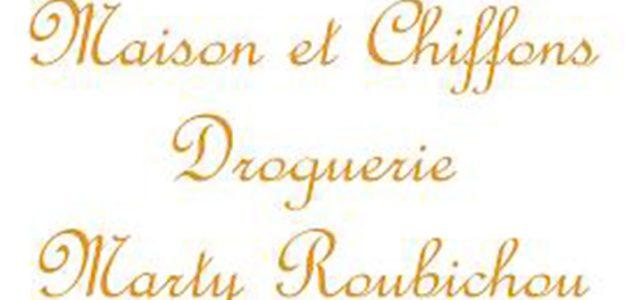 Droguerie Marty Roubichou